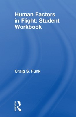 Human Factors in Flight: Student Workbook