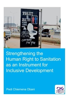 Strengthening the Human Right to Sanitation as an Instrument for Inclusive Development