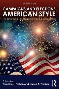 (ebook) Campaigns and Elections American Style - Politics Political Issues