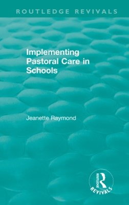Implementing Pastoral Care in Schools