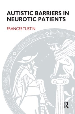 (ebook) Autistic Barriers in Neurotic Patients