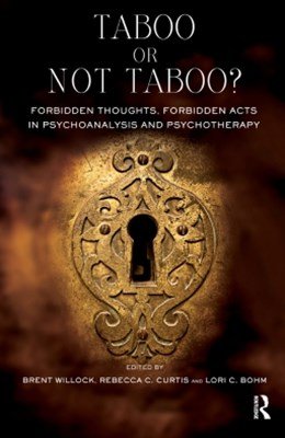 (ebook) Taboo or Not Taboo? Forbidden Thoughts, Forbidden Acts in Psychoanalysis and Psychotherapy