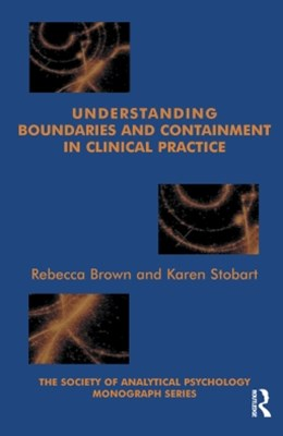 (ebook) Understanding Boundaries and Containment in Clinical Practice