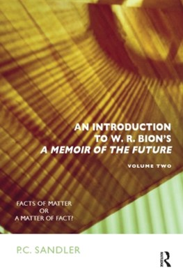 (ebook) An Introduction to W.R. Bion's 'A Memoir of the Future'