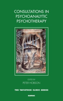 Consultations in Dynamic Psychotherapy