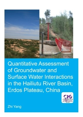 Quantitative Assessment of Groundwater and Surface Water Interactions in the Hailiutu River Basin, Erdos Plateau, China
