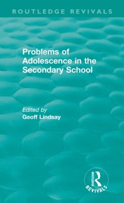 Problems of Adolescence in the Secondary School
