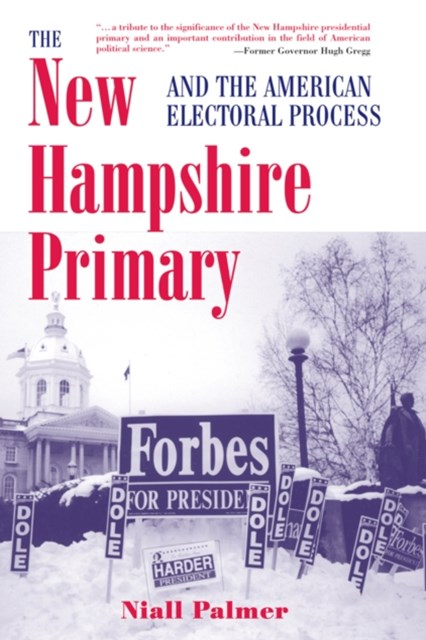 New Hampshire Primary And The American Electoral Process