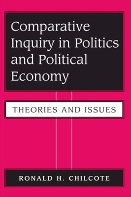 Comparative Inquiry In Politics And Political Economy