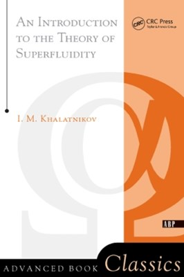 An Introduction To The Theory Of Superfluidity
