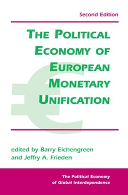 (ebook) The Political Economy Of European Monetary Unification