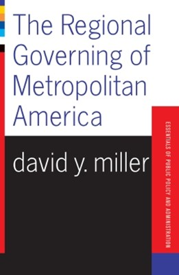 The Regional Governing Of Metropolitan America