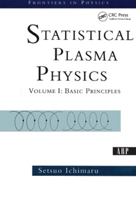 Statistical Plasma Physics, Volume I
