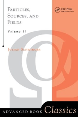 Particles, Sources, And Fields, Volume 2