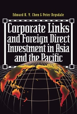 Corporate Links And Foreign Direct Investment In Asia And The Pacific