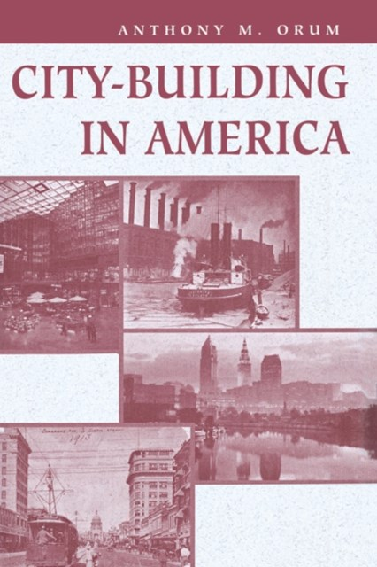 City-building In America