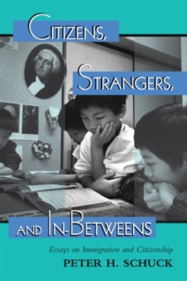 Citizens, Strangers, And In-betweens