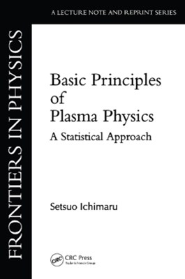 Basic Principles Of Plasma Physics