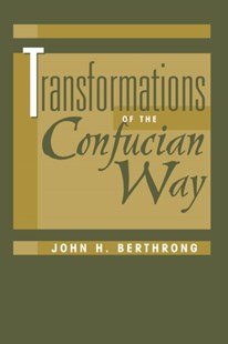 (ebook) Transformations Of The Confucian Way - History Asia
