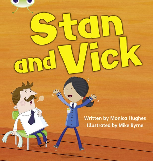 Phonics Bug Phase 3: Stan and Vick (Reading Level 3/F&P Level C)