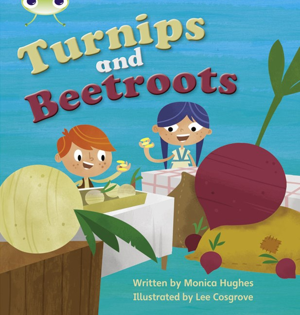Phonics Bug Phase 3: Turnips and Beetroots (Reading Level 5/F&P Level E)
