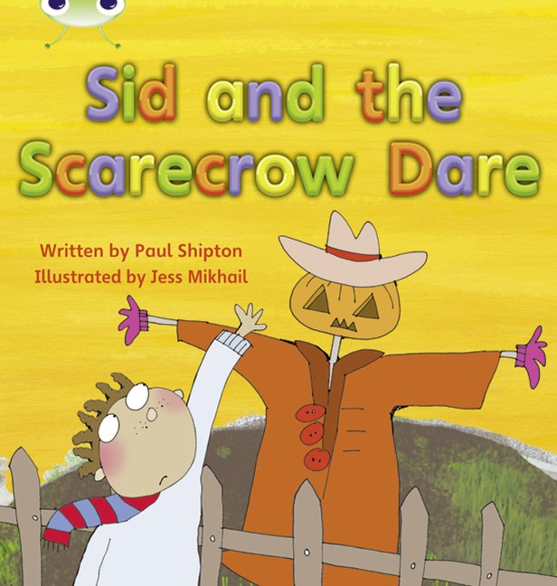 Phonics Bug Phase 5: Sid and the Scarecrow Dare (Reading Level 12/F&P Level G)