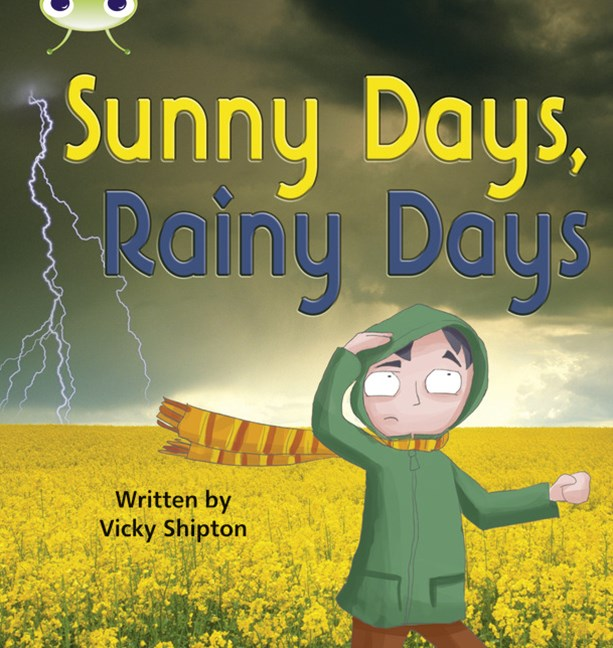 Phonics Bug Phase 5: Sunny Days, Rainy Days (Reading Level 10/F&P Level F)