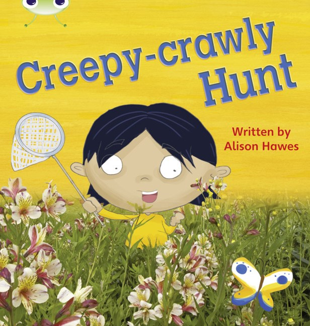 Phonics Bug Phase 5: Creepy-crawly Hunt (Reading Level 11/F&P Level G)
