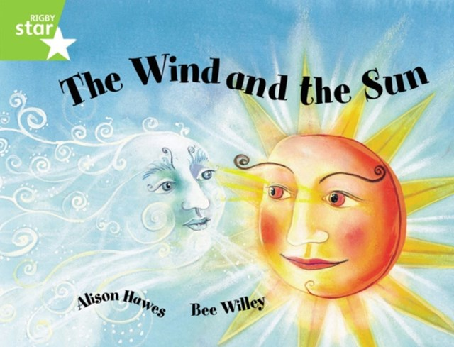 Rigby Star Guided 1 Green Level: The Wind and the Sun: Pupil Book