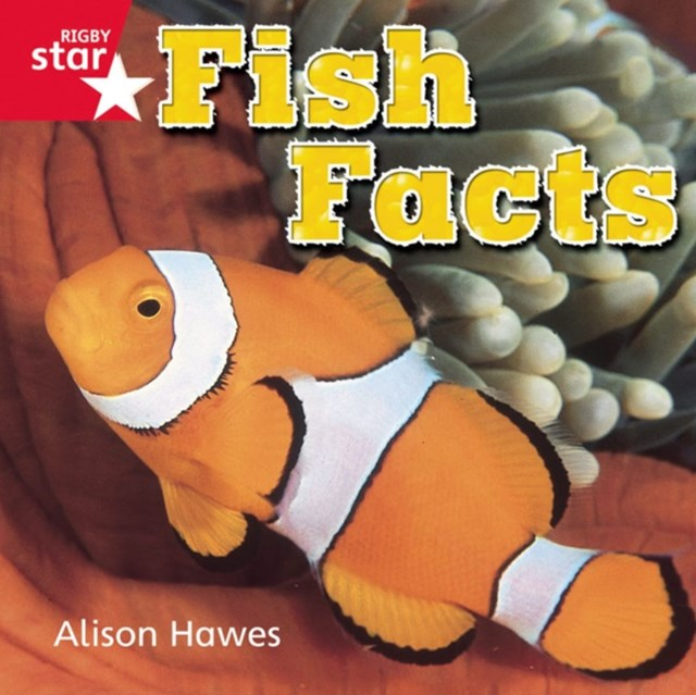 Rigby Star Independent Reception Red Non Fiction: Fish Facts Single