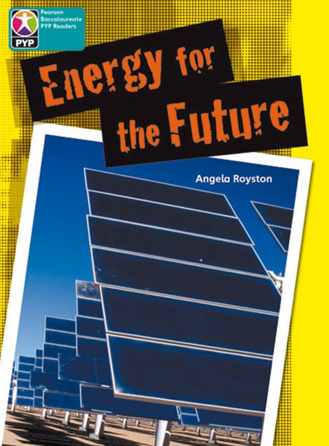 Primary Years Programme Level 10 - Energy for the Future (Pack of 6)
