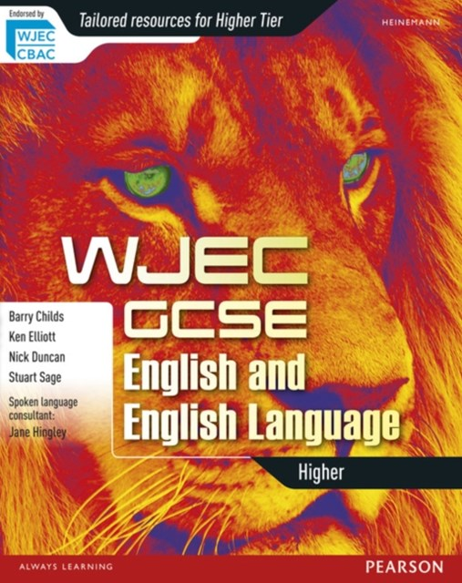 WJEC GCSE English and English Language: Higher Student Book