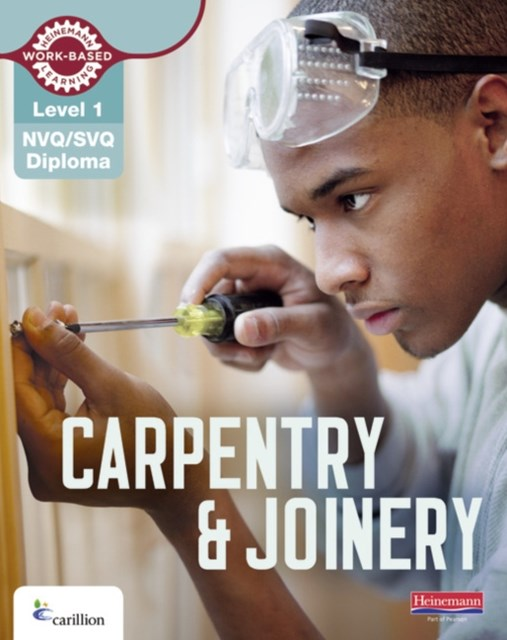Carpentry and Joinery Candidate Book: NVQ/SVQ Diploma