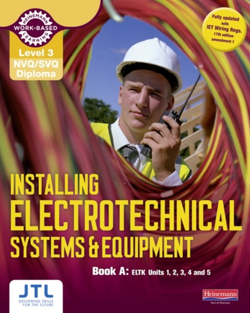 Installing Electrotechnical Systems and Equipment Candidate Handbook: NVQ/SVQ Diploma