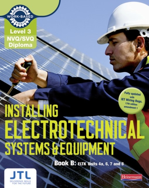 NVQ/SVQ Diploma Installing Electrotechnical Systems and Equipment Candidate Handbook B