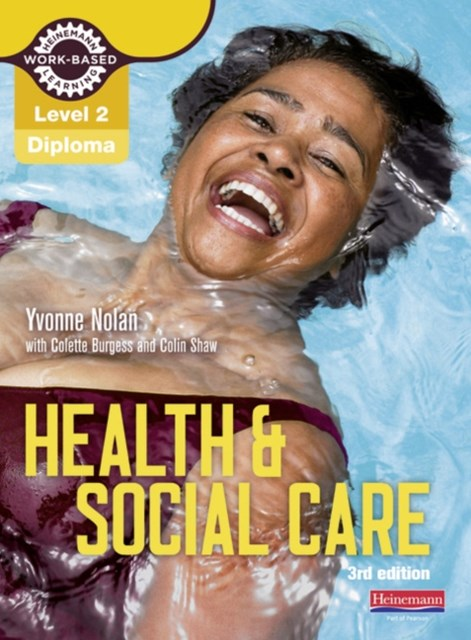 Health and Social Care Diploma: Candidate Book