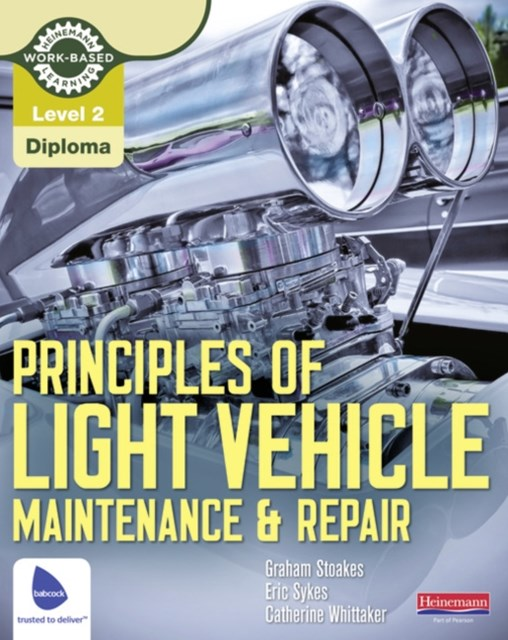 Principles of Light Vehicle Maintenance and Repair Candidate Handbook