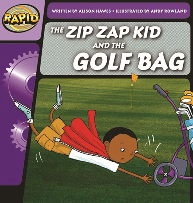 Rapid Phonics Step 1: The Zip Zap Kid and the Golf Bag - Fiction