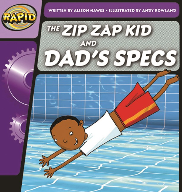 Rapid Phonics Step 1: The Zip Zap Kid and Dad's Specs - Fiction