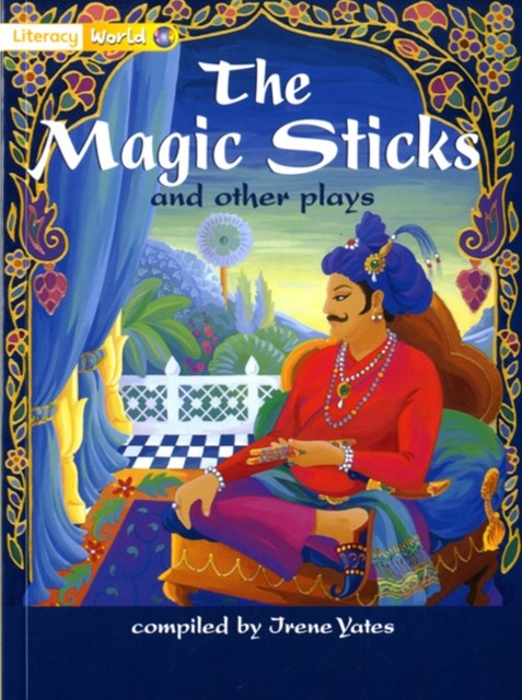 Literacy World Fiction Stage 1 Magic Sticks and Other Plays