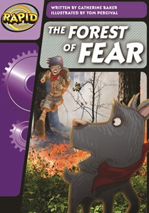 Rapid Phonics Step 3: The Forest of Fear by Catherine Baker, Tom Percival (9780435126148) - PaperBack - Education