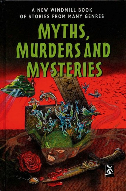 New Windmills Collections: Myths, Murders and Mysteries