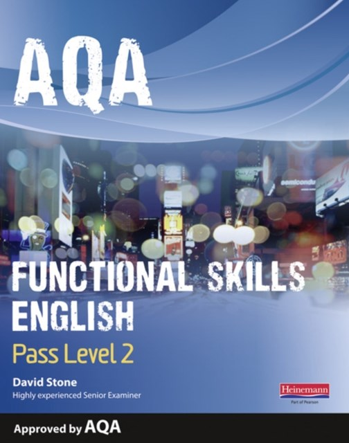 AQA Functional English Student Book: Pass Level 2
