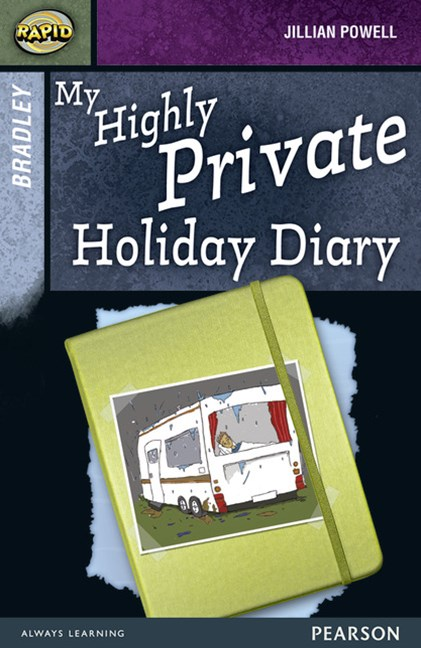Rapid Stage 9 Set A: My Highly Private Holiday Diary