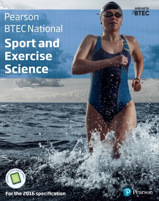 BTEC Nationals Sport and Exercise Science Student Book