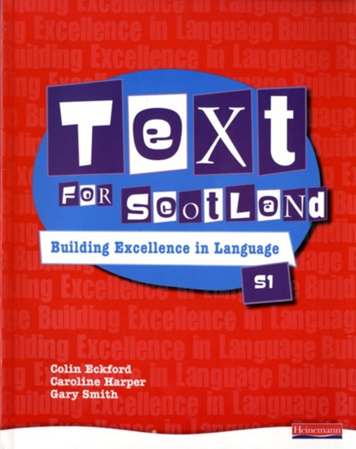 Text for Scotland: Building Excellence in Language