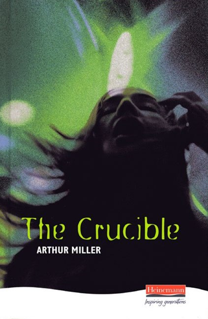 Heinemann Plays: The Crucible