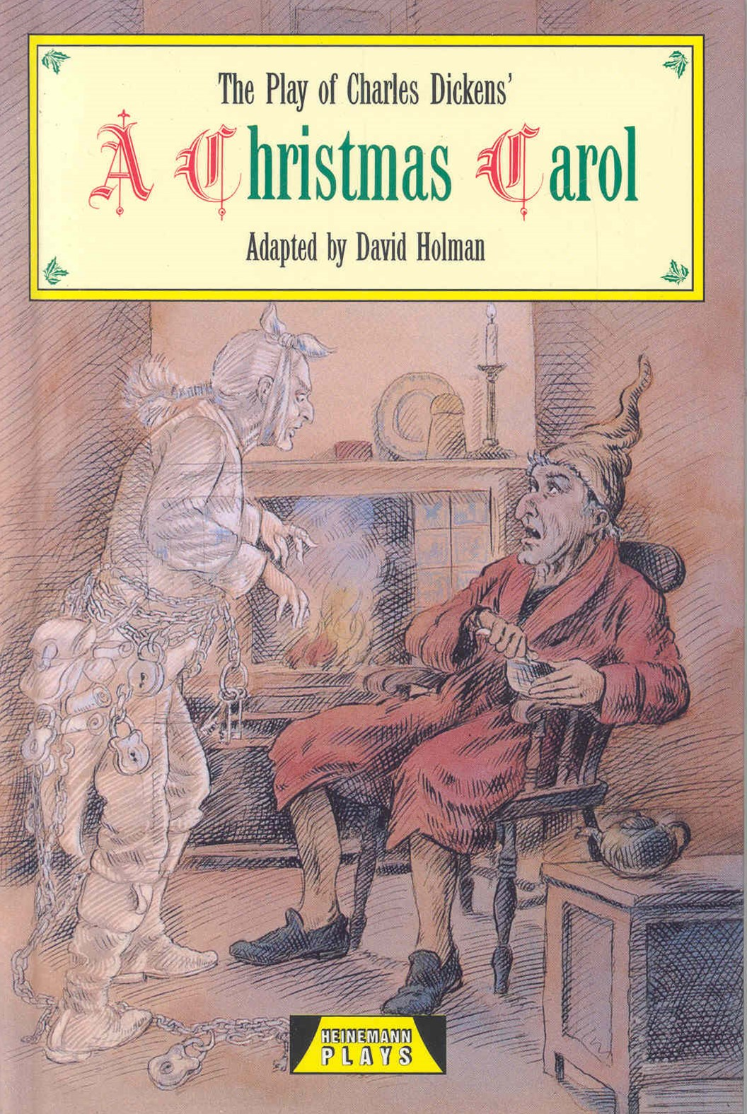 Heinemann Plays: The Play of Charles Dickens' A Christmas Carol