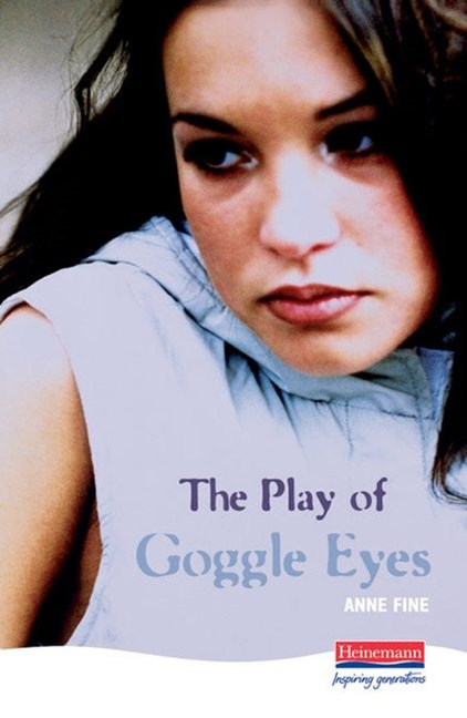 Heinemann Plays: The Play of Goggle Eyes