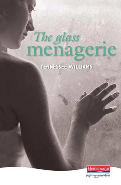 Heinemann Plays: The Glass Menagerie